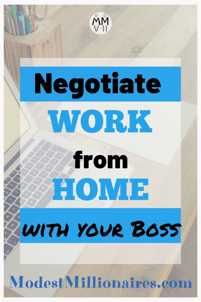 Negotiate Work from Home with your boss