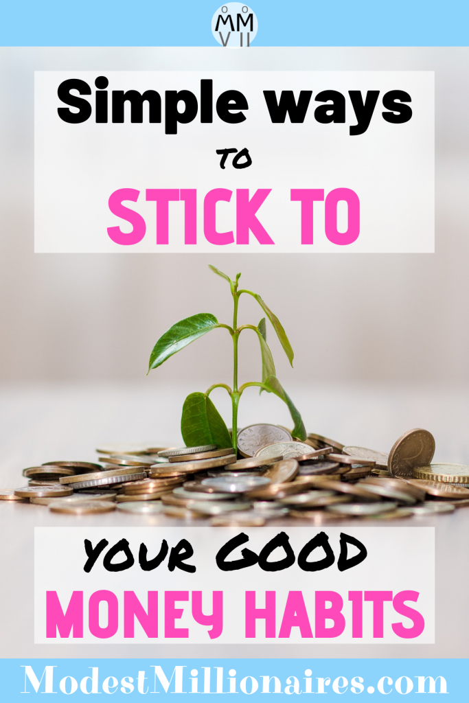 simple ways to stick to good money habits